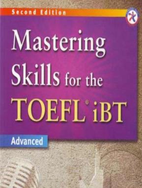 Mastering Skills For The TOEFL