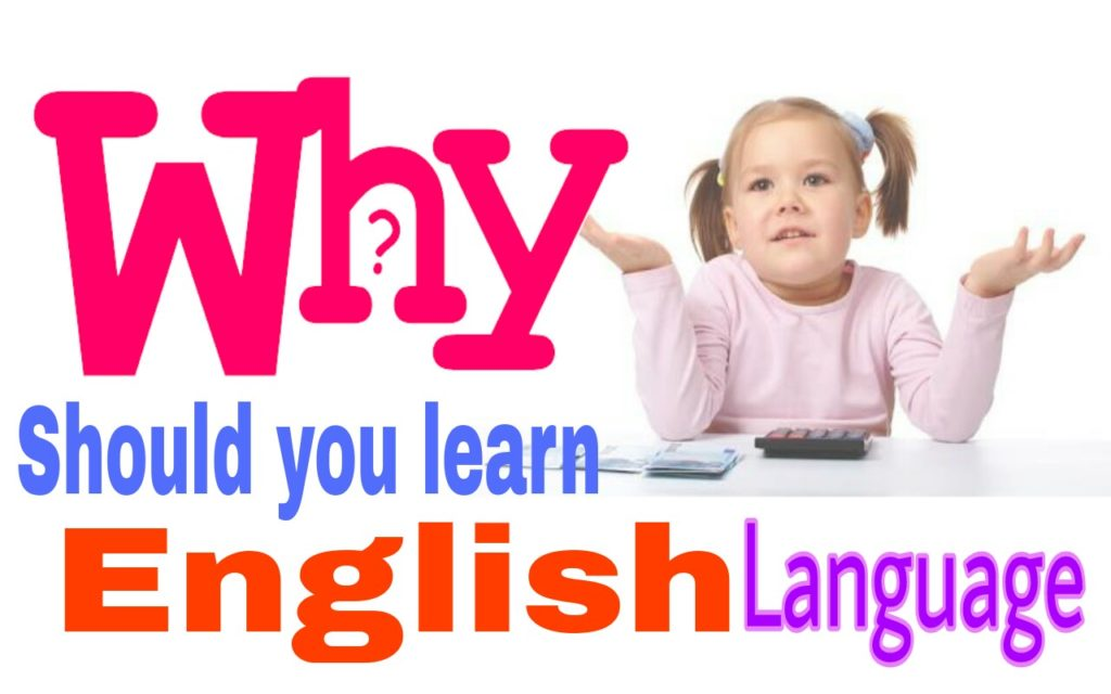 Why Should you Learn English